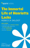 The Immortal Life of Henrietta Lacks Sparknotes Literature Guide