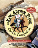The King Arthur Flour Cookie Companion Book