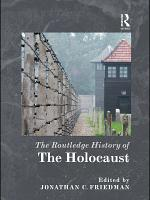 The Routledge History of the Holocaust