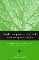 Intellectual Property Rights And Biodiversity Conservation Book PDF
