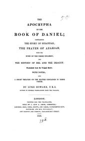 The apocrypha of the Book of Daniel, tr. with notes, by L. Howard