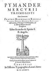 Pymander: De Spiritu S. & Angelis, Volume 2