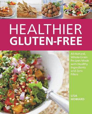 Healthier Gluten Free