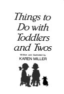 Things to Do with Toddlers and Twos PDF