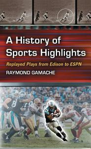 A History of Sports Highlights PDF