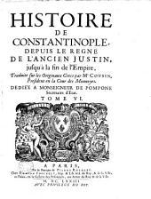Histoire de Constantinople depuis le regne de l'ancien Justin, jusqu'à la fin de l'empire: Volume6