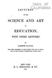 Lectures on the Science and Art of Education, with Other Lectures