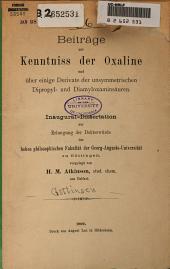 Beiträge zur Kenntniss der Oxaline und über einige Derivate der unsymmetrischen Dipropyl- und Diamyloxaminsäuren
