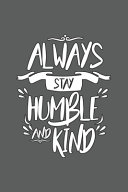 Always Stay Humble And Kind Book PDF