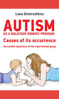 Autism as a malicious generic program  Causes of its occurrence  Successful experience of the experimental group PDF