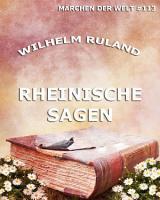 Rheinische Sagen  M  rchen der Welt  PDF