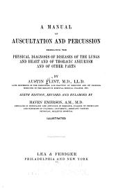 A Manual of Auscultation and Percussion: Embracing the Physical Diagnosis of Diseases of the Lungs and Heart, and of Thoracic Aneurysm and of Other Parts