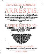Synoptica Tractatio de Arrestis ex Doctorum Scriptis