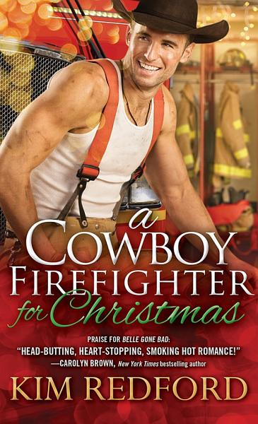 Download A Cowboy Firefighter for Christmas Book