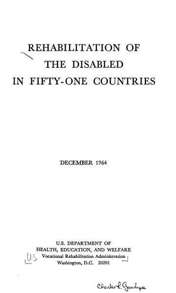 Download Rehabilitation of the Disabled in Fifty one Countries Book