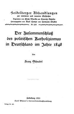 Der Zusammenschluss des politischen Katholizismus in Deutschland im Jahre 1848 PDF