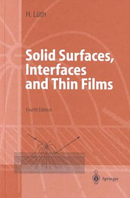 Solid Surfaces  Interfaces and Thin Films PDF