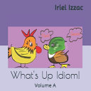 What's Up, Idiom!