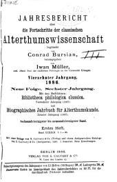 Jahresbericht über die Fortschritte der klassischen Altertumswissenschaft: 1886, Band 14;Band 48