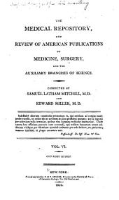 The Medical Repository: Volume 6