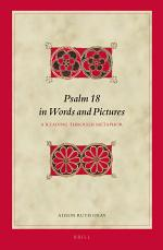 Psalm 18 in Words and Pictures