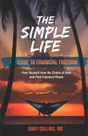 The Simple Life Guide to Financial Freedom PDF