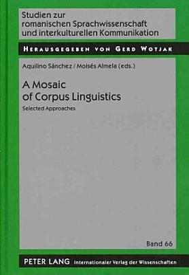 A Mosaic of Corpus Linguistics