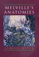Melville   s Anatomies PDF