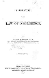 A Treatise on the Law of Negligence
