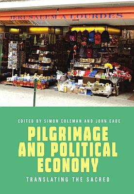Pilgrimage and Political Economy