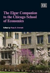 The Elgar Companion to the Chicago School of Economics