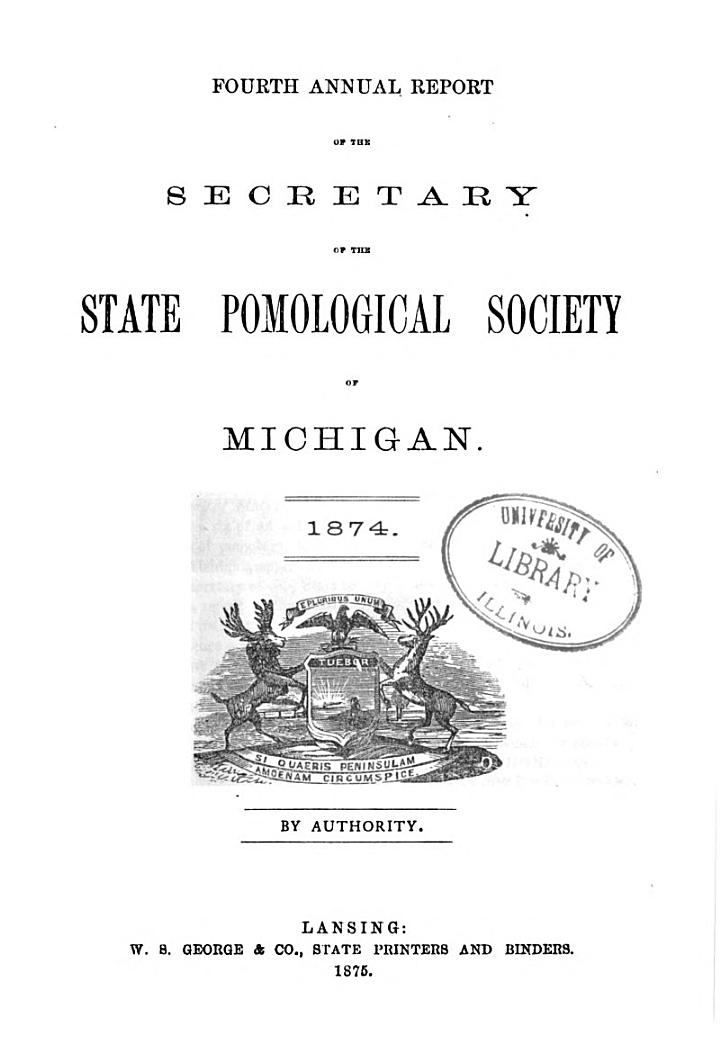 Annual Report of the Secretary of the State Pomological Society of Michigan