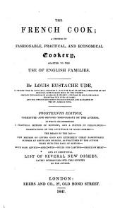 The French Cook ... Fourteenth Edition ... in which are Introduced a Practical Method of Economy ... and an Additional List of ... New Dishes, Etc