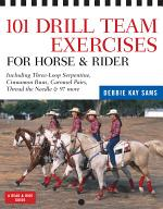 101 Drill Team Exercises for Horse & Rider