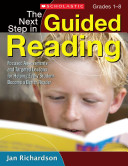 The Next Step in Guided Reading