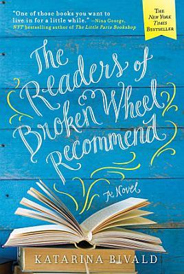 The Readers of Broken Wheel Recommend