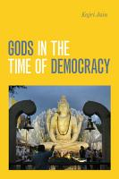 Gods in the Time of Democracy PDF