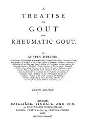 A Treatise on Gout and Rheumatic Gout