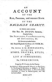 An Account Of The Rise, Progress, and Present State Of The Magdalen Charity