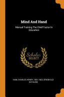 Mind and Hand  Manual Training the Chief Factor in Education PDF