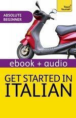 Get Started In Italian: Teach Yourself (Enhanced Edition)