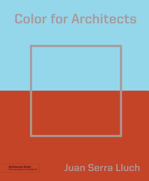 Color for Architects  Architecture Brief  PDF