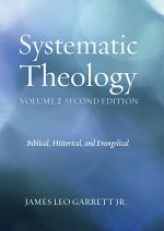 Systematic Theology, Volume 2, Second Edition