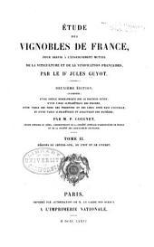 Étude des vignobles de France: pour servir à l'enseignement mutuel de la viticulture et de la vinification françaises, Volume2