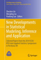 New Developments in Statistical Modeling  Inference and Application