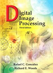 Digital Image Processing: Edition 3