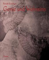 Genie und Wahnsinn