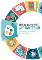 Mastering Primary Art and Design PDF