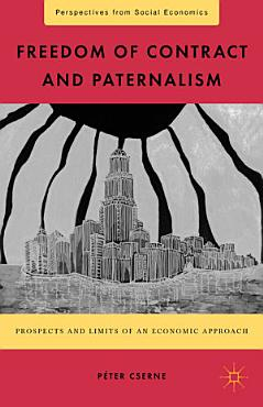 Freedom of Contract and Paternalism PDF