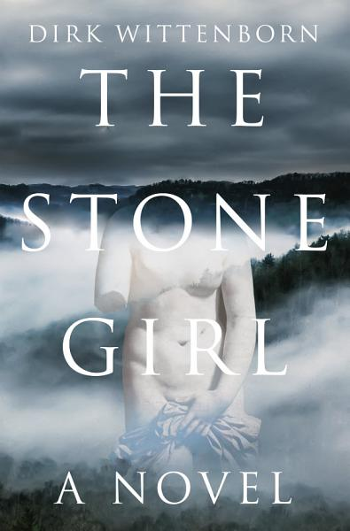 Download The Stone Girl  A Novel Book